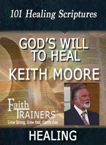 Printable PDF List | Keith Moore | 101 Healing Scriptures
