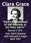 Clara Grace - 2 of 6 - Holy Spirit Seminar 1967