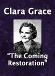 Clara Grace - The Coming Restoration